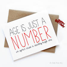 In Birthday Card Funny Birthday Card Age Is Just A Number