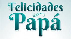 feliz dia del padre imagenes whatsapp como 100 imágenes con mensaje para compartir el día del padre en