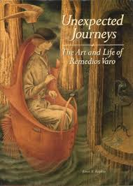 remedios varo biography in spanish unexpected journeys the art and life of remedios varo by janet a