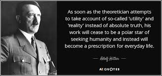 Seeking Adolf Adolf Quote As Soon As The Theoretician Attempts To Take