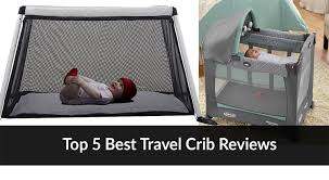 Best Convertible Cribs Reviews by Best Travel Crib Guide U0026 Reviews Baby Gear Guide