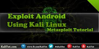 kali linux apk exploit android using kali linux