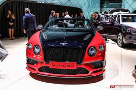 bentley continental 2017 geneva 2017 bentley continental supersports coupe u0026 convertible