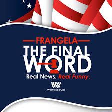 Flag Day Funny Frangela The Final Word Podcast Free Listening On Podbean App