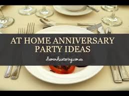 anniversary ideas at home anniversary party ideas