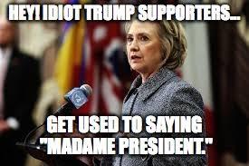Madam Meme - madame president imgflip