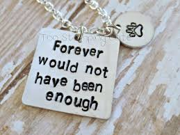 pet bereavement forever would not been enough pet loss quotes losing a pet