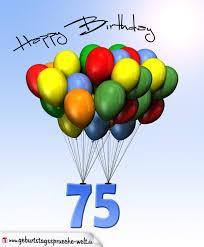 geburtstagssprüche zum 75 geburtstag geburtstagskarte mit luftballons zum 75 geburtstag