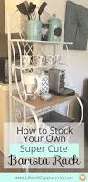 Kitchen Rack Designs by How To Stock Your Own Barista Rack Bakers Rack Organization