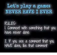 Play All The Games Meme - let s play a game never have i ever rules comment with something