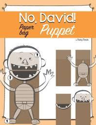 no david paper bag puppet no david paper bags and paper bag