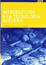 introduccion a la tecnologia quesera spanish edition mahaut