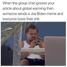 Leo Memes - leo memes were better than biden memes anyways meme virals