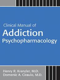 kranzler clinical manual of addiction psychopharmacology app