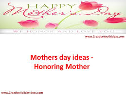 mothers day ideas honoring mother