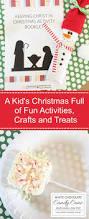 kid u0027s christmas full of fun activities kids christmas treats