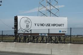 Hipchat Meme - 5 memes that made it into ads digiday