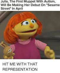 Sesame Street Memes - julia the first muppet with autism will be making her debut on
