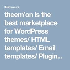 theem u0027on is the best marketplace for wordpress themes html