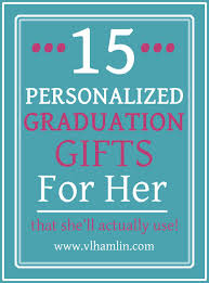 memorable graduation gifts 15 personalized graduation gifts for that she ll actually use