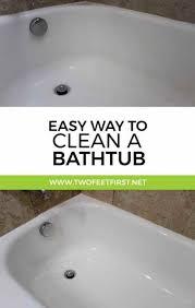 How To Scrub Bathtub Easy Way To Clean A Bathtub Twofeetfirst