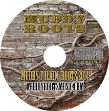 Possessed By Paul James Cold And Blind Muddy Roots Music News Muddy Folkin U0027 Roots Compilation Cd
