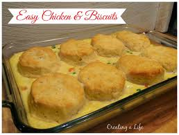 creating a life easy chicken and biscuits with campbell u0027s soup