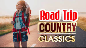 best classic country songs about road trip greatest country