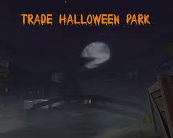 tade halloween park team fortress 2 u003e maps u003e trade gamebanana