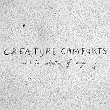 Creature Comforts Grooming Amazon Com Creature Comforts And A Collection Of Songs Explicit