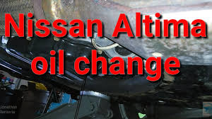 nissan altima 2015 recommended oil 2013 15 nissan altima oil change 2 5 youtube