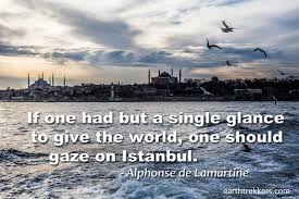 Istanbul Turkey Travel Quote Travel Quotes Pinterest