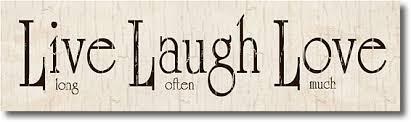 love live laugh live laugh love sign loving live laugh love sign