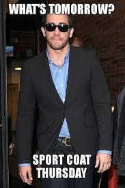 Meme Sport - what s tomorrow sport coat thursday make a meme