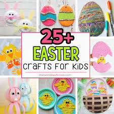 kids easter 25 easter crafts for kids the best ideas for kids