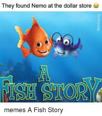 Nemo Meme - 25 best memes about they found nemo they found nemo memes