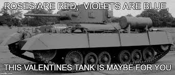 Tank Meme - world of tanks on twitter with valentine s day 13 days away we