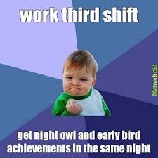 Third Shift Meme - booya meme by qufad memedroid