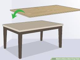 Make A Cheap End Table by 3 Ways To Make A Beer Pong Table Wikihow