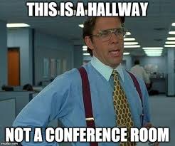 Conference Room Meme - that would be great memes imgflip
