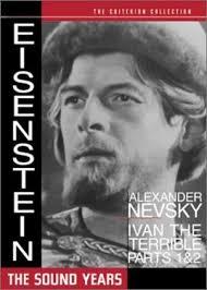 Sergei Eisenstein The Sound Years Ivan The Terrible Part 1 Part 2