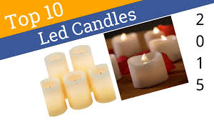 Best Candles 10 Best Led Candles 2015 Youtube