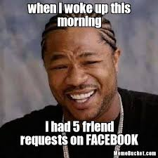 Create Your Own Meme With Your Own Picture - when i woke up this morning create your own meme