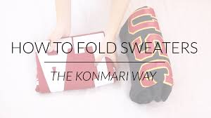 how to fold sweaters u0026 hoodies konmari method by marie kondo