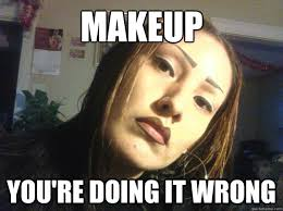 Chola Meme - makeup you re doing it wrong chola quickmeme