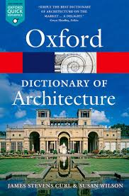 the oxford dictionary of architecture 3 e oxford quick reference