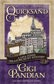 Armchair Treasure Hunt Books Quicksand Jaya Jones Treasure Hunt Mystery 3 By Gigi Pandian