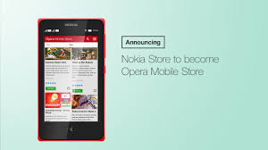 opera mobile store apk nokia store to become opera mobile store opera news