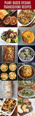 12 plant based vegan thanksgiving recipe ideas