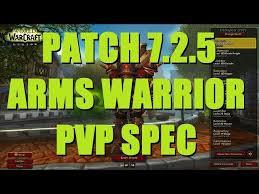 Bajheera Legion Arms Warrior Talent Guide Pve Pvp Bajheera 7 2 5 Arms Warrior Pvp Talent Spec Guide Legion